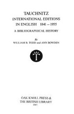 Tauchnitz International Editions in English 1841–1955: A Bibliographical History